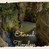 Eternal Timeless by Various Artists