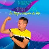 Nico Herman la mejor versión de mi by Nico Herman