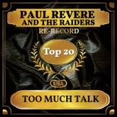 Too Much Talk (Billboard Hot 100 - No 19) de Paul Revere & the Raiders