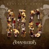 Amanecida (En Vivo) de Marcello Gamiz