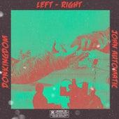 LEFT - RIGHT von DonKingdom