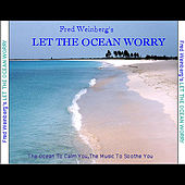 Let the Ocean Worry by Various Artists