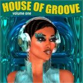 House of Groove, Volume 1 de Various Artists