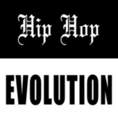 Hip Hop Evolution by Various Artists
