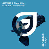 I'll Be The One (Remixes) de Gattüso