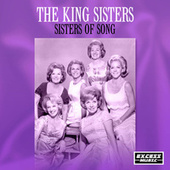 Sisters Of Song (181) von The King Sisters