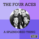 A Splendored Thing (0) de Four Aces