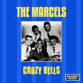 Crazy Bells (244) by The Marcels