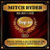 Devil with a Blue Dress On / Good Golly Miss Molly (Billboard Hot 100 - No 4) de Mitch Ryder