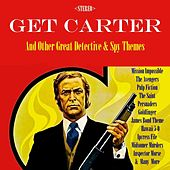 Get Carter & Other Detective & Spy Themes von Various Artists