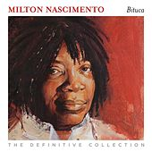 Bituca: the Definitive Collection von Milton Nascimento