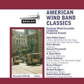 American Wind Band Classics by Eastman Wind Ensemble