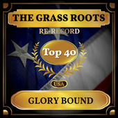 Glory Bound (Billboard Hot 100 - No 34) von Grass Roots