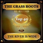 The River is Wide (Billboard Hot 100 - No 31) von Grass Roots