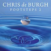 Footsteps 2 de Chris De Burgh