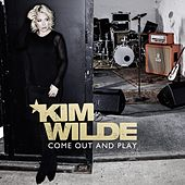Come Out and Play by Kim Wilde