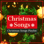Christmas Songs Playlist by Christmas Songs