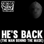 He's Back (The Man Behind The Mask) by Dead Evil