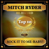 Sock It to Me-Baby! (Billboard Hot 100 - No 6) de Mitch Ryder