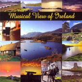 Musical View Of Ireland by Various Artists