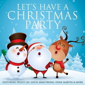 Let's Have A Christmas Party by Various Artists