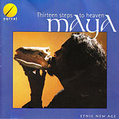 Thirteen Steps to Heaven von Maya
