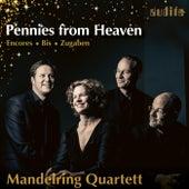 Pennies from Heaven de Mandelring Quartett