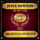 Break It to Me Gently (Billboard Hot 100 - No 11) de Juice Newton