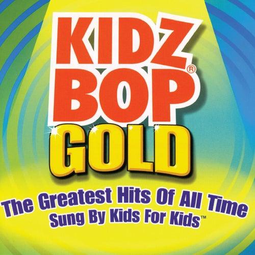 Kidz Bop Gold by KIDZ BOP Kids