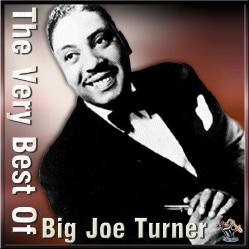 The Very Best Of Big Joe Turner by Big Joe Turner