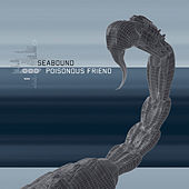 Poisonous Friend by Seabound