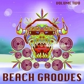 Beach Grooves, Volume 2 by Various Artists