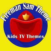 Fireman Sam Theme (Kids TV Themes) de Various Artists