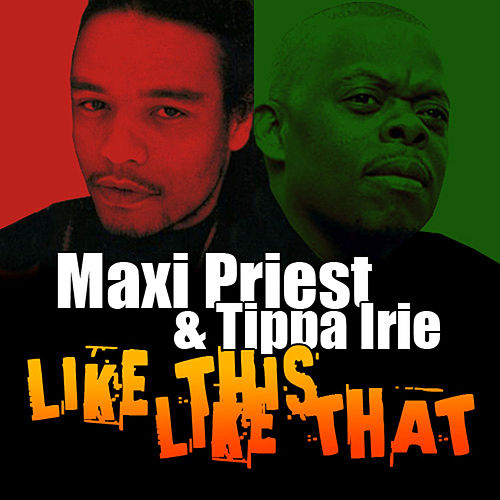 Like This Like That by Maxi Priest