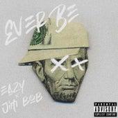 Ever Be de Eazy