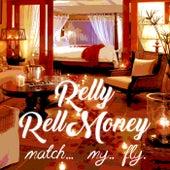 MatchMyFly von RellyRellMoney