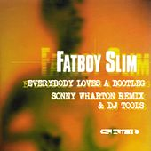 Everybody Loves A Bootleg von Fatboy Slim