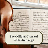 The Official Classical Collection n.55 by Various Artists