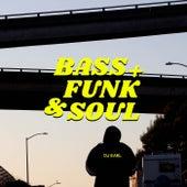 Bass + Funk & Soul by DJ Earl