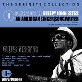 Sleepy John Estes; Singer-Songwriter, Volume 1: Blues Master de Sleepy John Estes