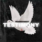 Testimony by Frankdagoat