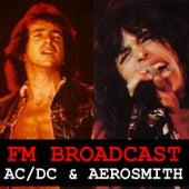 FM Broadcast AC/DC & Aerosmith von AC/DC