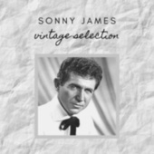 Sonny James - Vintage Selection von Sonny James