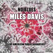 No Blues (Live) von Miles Davis
