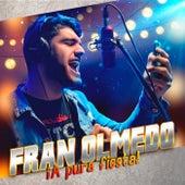 ¡A pura fiesta! de Fran Olmedo
