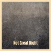 Not Great Night de Various Artists