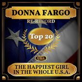 The Happiest Girl in the Whole U.S.A. (Billboard Hot 100 - No 11) by Donna Fargo