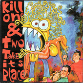 Kill one & two take its place by Hammox