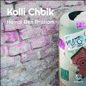 Kolli Chbik de Hamdi Ben Braham
