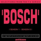 Selections from the TV Series 'bosch' (Seasons 1 - 6) de Various Artists